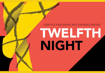 LPAE Inc Presents Twelfth Night