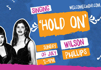 The Welcome Choir July: Hold On